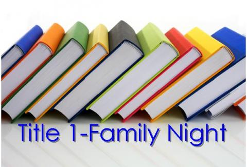 TITLE 1 FAMILY NIGHT - News - Bonifay K8 School